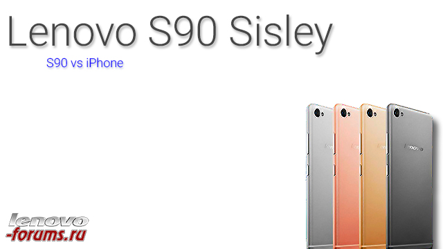 5440bb907b386_LenovoS90SisleyS90vsiPhone